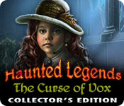 Haunted Legends: The Curse of Vox Collector's Edition